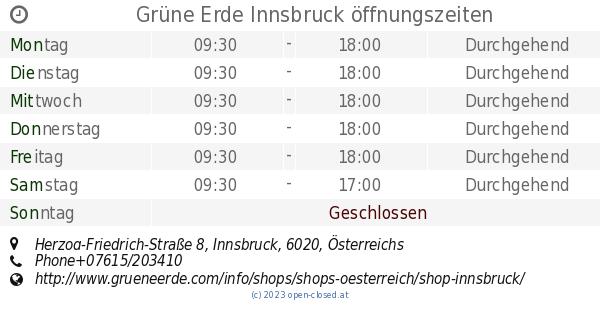 Grüne Erde Innsbruck öffnungszeiten Herzog Friedrich Straße 8