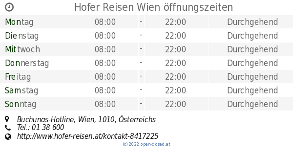 Hofer Reisen Wien öffnungszeiten Buchungs Hotline